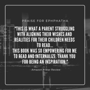 """This is what a parent struggling with aligning their wishes and realities for their children need to read... this book was so empowering for me to read and internalize. Thank you for being an inspiration.."" - Amazon 5-Star Review"