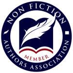 Proud Member of the Non Fiction Authors Association